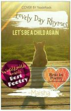 ||Lovely Day Rhymes|| by CutEandAwkwarD