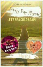Lovely Day Rhymes by CutEandAwkwarD