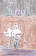 Soul An Undertale Fan Fiction by karikitdemon