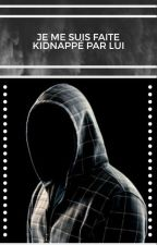 Kidnapper par lui by sele43
