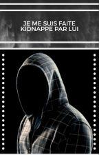 Kidnapper par lui by sele43