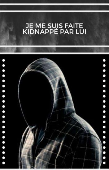 Kidnapper par lui