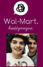 Wal-Mart. ||BM|| by XxStoranMeyvaxX