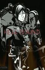 Hell Bound (Sebastian X Reader) by sebastard_michaelass