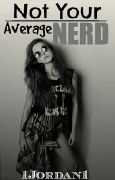 Not Your Average Nerd