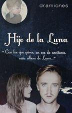 Hijo de la Luna by dramiones