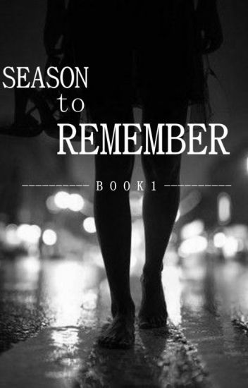 SEASON TO REMEMBER (Book 1)