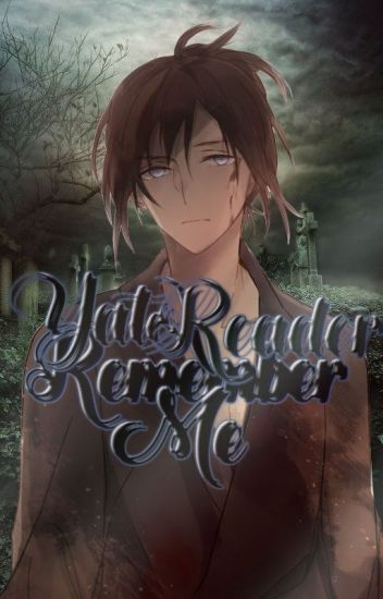 Remember Me (Yato X Reader)