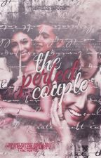 The Perfect Couple (COMPLETED) by MURILLOJANINE25