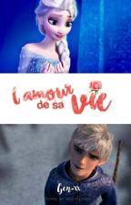 L'amour de sa vie [TERMINÉ] by Gen-xx