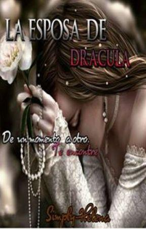 La esposa de Dracula. #6(Próximamente) by Simply-Helena
