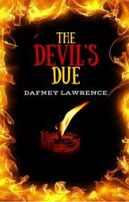 The Devil's Due by dafneylawrence