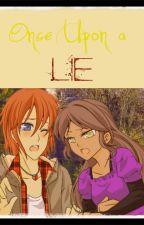 Once Upon a Lie by Kiyo_Mizuki