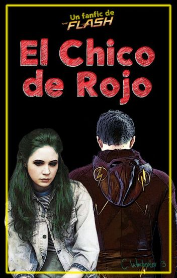 El Chico de Rojo [The Flash Fanfic] - #DCHeroesAwards - #PA20171e