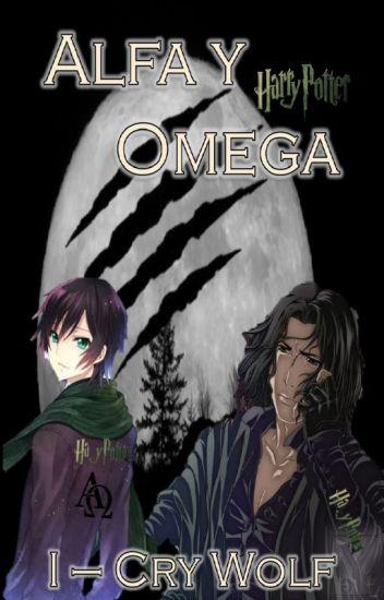Alfa y Omega - #I Cry Wolf (Harry Potter - Yaoi)