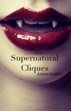 Supernatural Cliques by ArtisticWolf04