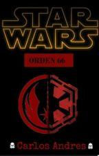 Star Wars -La Orden 66 by carlos11701
