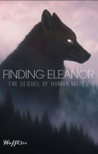 Finding Eleanor by Waffl3ss