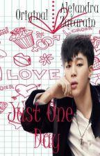 Just One Day  (JIMIN-BTS)¨ORIGINAL¨ by Alejandra_Zhang