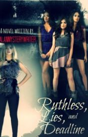 Ruthless  Lies  and Deadline- The Lies Series. Part 5 by Dramaxxur