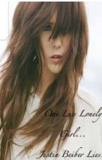 One Less Lonely Girl....Justin Beiber Lies!!(on-hold)