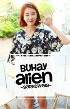 Buhay Alien {ARMY PROBLEMS} by Sarsuwela