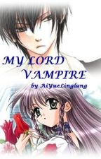 MY LORD VAMPIRE #4 by AiYueLinglung