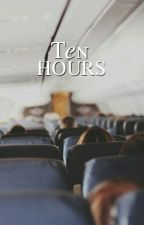 Ten Hours by OfficialGeeGonzalez