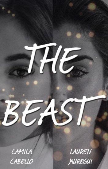 The Beast ( Camren )