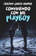 Conviviendo con mi Playboy | EDUP #2  by CristinaGM_13