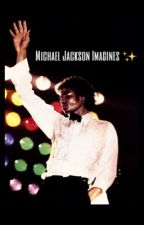 Michael Jackson Imagines by sunsettdriver