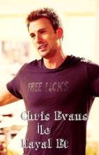 Chris Evans İle Hayal Et by BayanEvans
