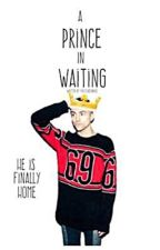 A Prince In Waiting by FruitLadyAngie