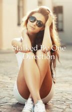 Stalked By One Direction by FoodIsPhenomiNiall