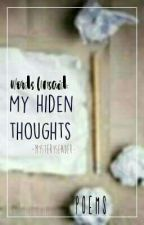 Words Unsaid: My Hidden Thoughts by MysterySender