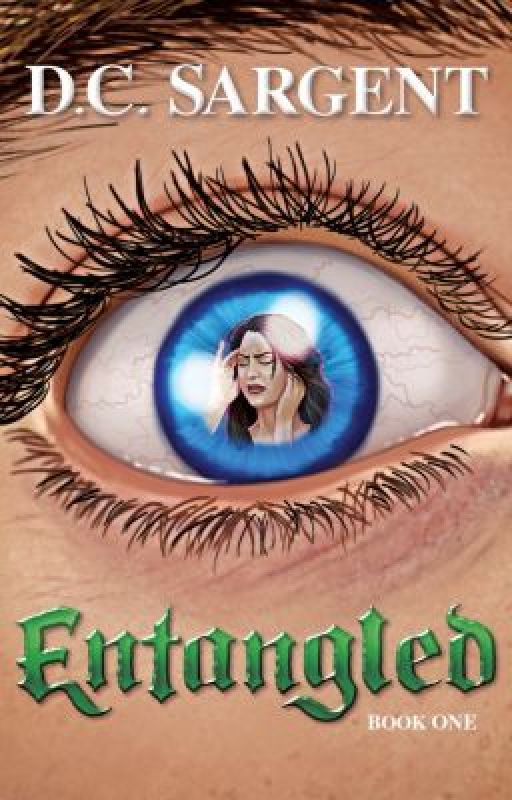 Entangled, Book One (The Entangled Series) by DCSargent