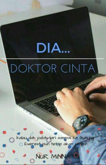 Dia... Doktor Cinta (ON HOLD)