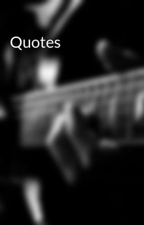 Quotes by chritell