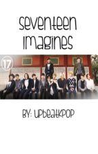 Seventeen Imagines by pixiedustkookie