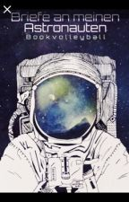 Briefe an meinen Astronauten (1) by BellaxLestrange