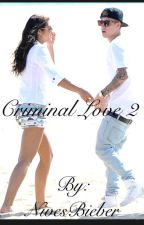 Criminal Love (book 2) (wtc2016) by NivesBieber