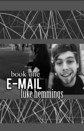 E-Mail /L.Hemmings •Book One•√