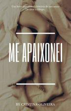Me Apaixonei by CristinaOliveira24