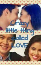 Crazy little thing called LOVE by Quelyung25