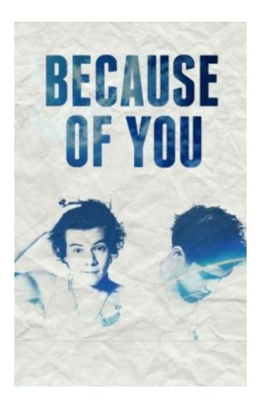 Because Of You [ One Direction ]