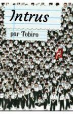 Intrus by Tobiro