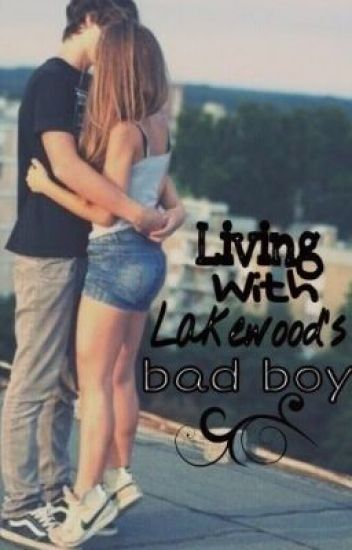 Living with Lakewood's Bad Boy