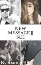 New Message || N.H. [zakończone] by xxangel18