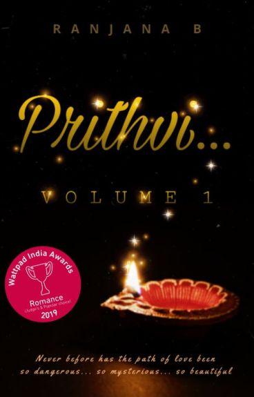 Prithvi...  [Vol 1]