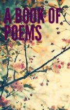 A book of poems by madi7226